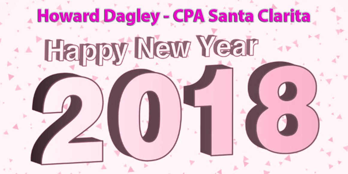 Happy New Years –  Successful Tax Year 2017 – Howard Dagley CPA SCV